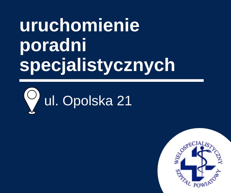 Wznowienie pracy poradni specjalistycznych przy ul. Opolskiej 21