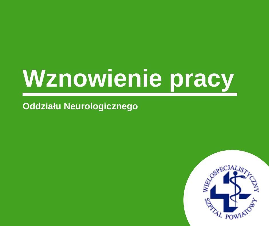 Oddział Neurologii wznawia działalność