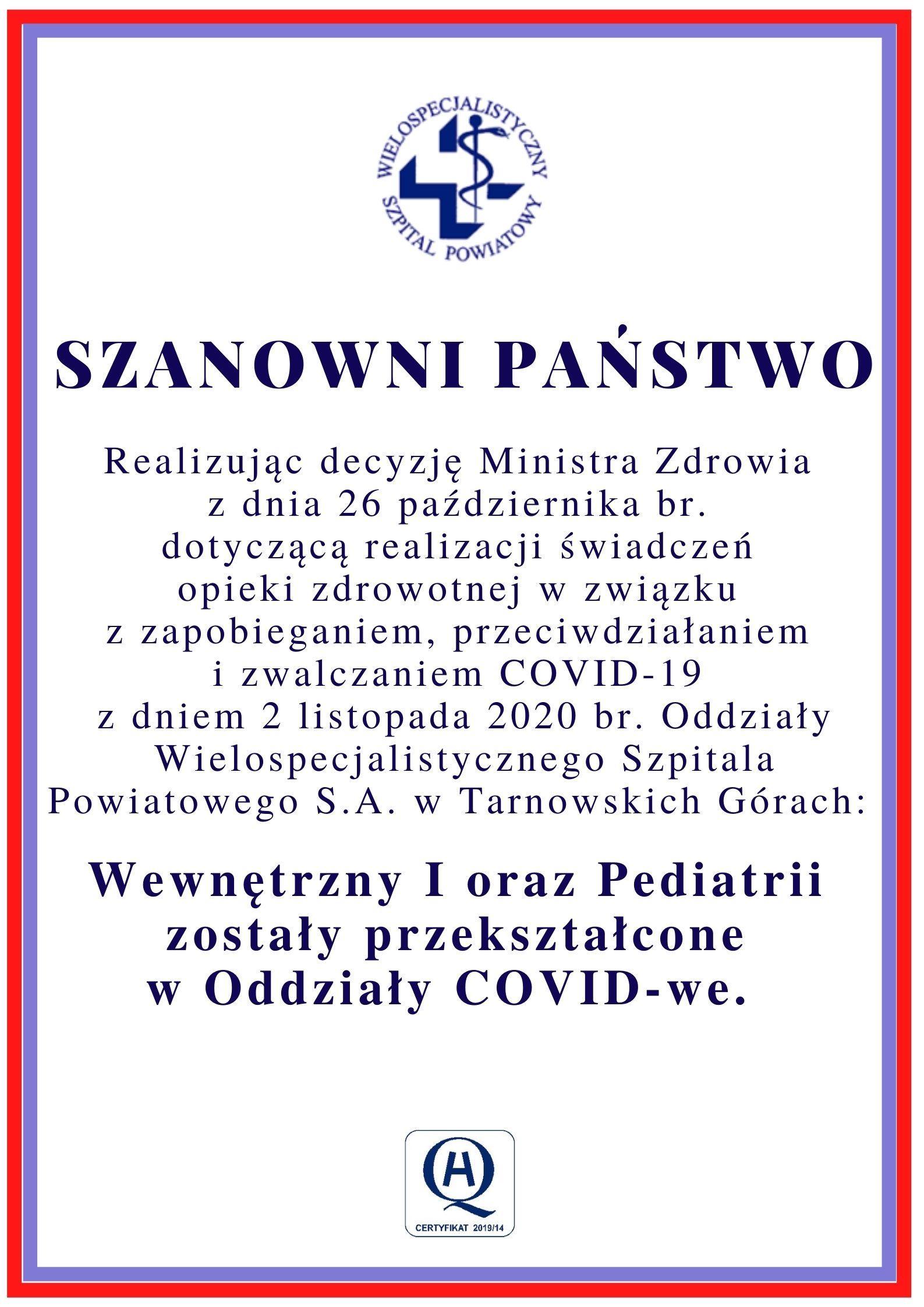 Oddział Pediatryczny oraz Wewnętrzny I – oddziałami covidowymi