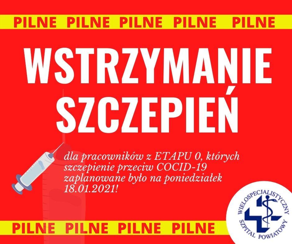 Tymczasowe wstrzymanie szczepień personelu z etapu 0!