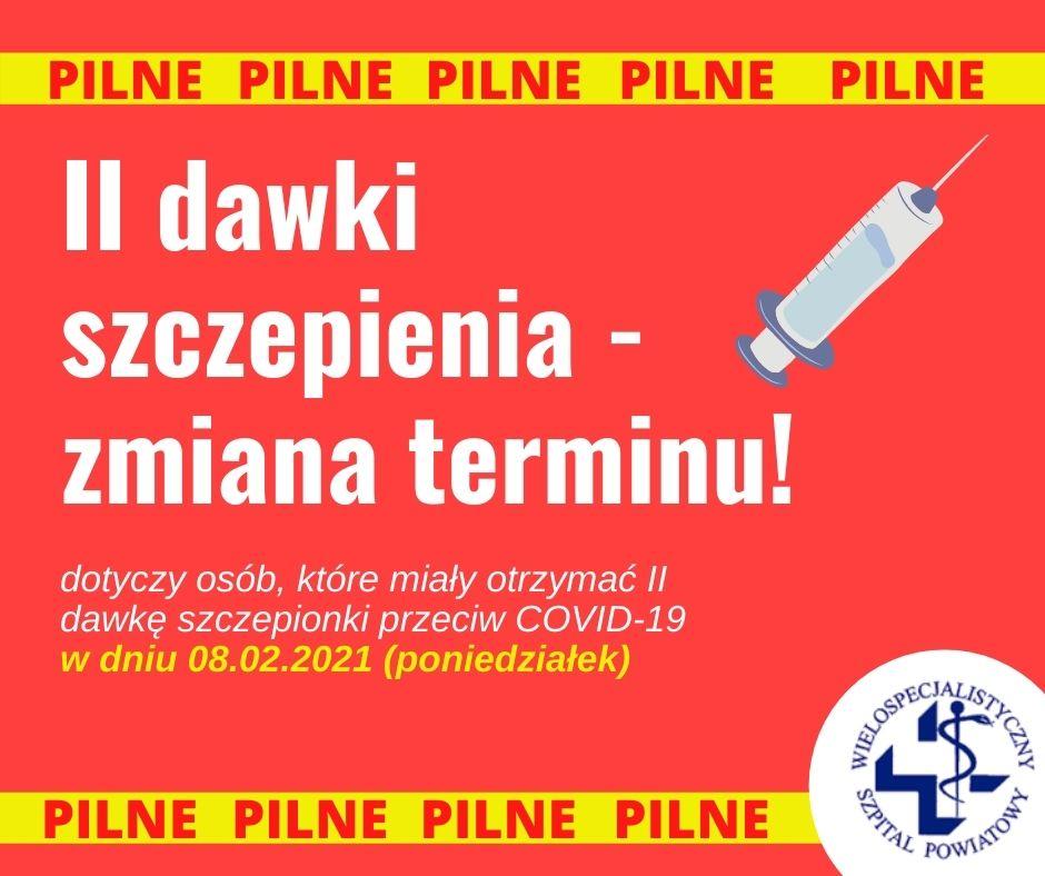 II dawki szczepienia z 08.02 – zmiana terminu!!